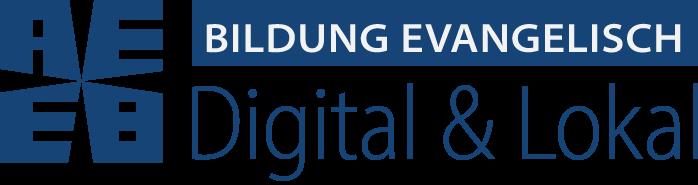 Bildung Evangelisch Digital & Lokal